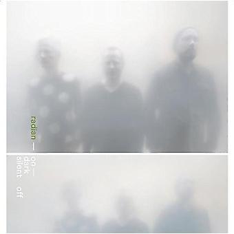 Radian - mørke tavse Off [CD] USA import