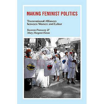 Fazer política feminista - alianças transnacionais entre mulheres e L
