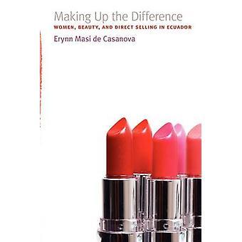 Constituant la différence - femme - beauté - et la vente directe en Ecua