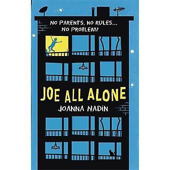 Joe All Alone by Joanna Nadin - 9780349124551 Book