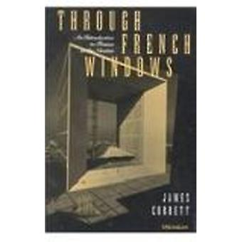 Through French Windows - An Introduction to France in the Nineties by