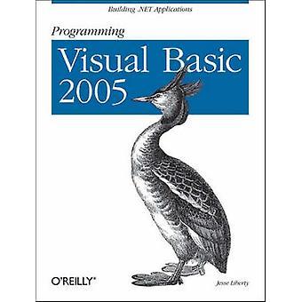 Programming Visual Basic - 2005 by Jesse Liberty - 9780596009496 Book