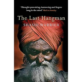 The Last Hangman (Main) by Shashi Warrier - 9780857897503 Book