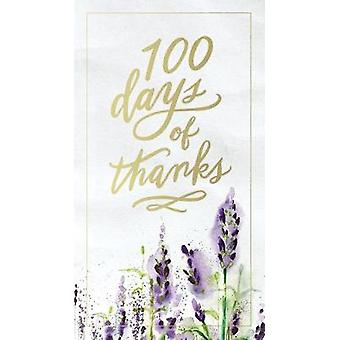 100 Days of Thanks by 100 Days of Thanks - 9781400311132 Book