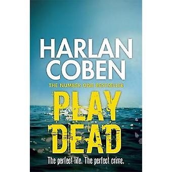 Play Dead by Harlan Coben - 9781409120483 Book