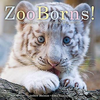 Zooborns! -Zoo Babys von Around the World von Andrew Bleiman - Chris