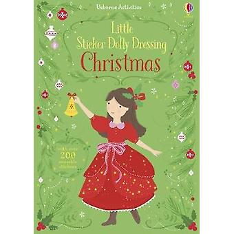 Little Sticker Dolly Dressing Christmas by Fiona Watt - 9781474927970