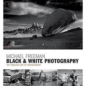 Black & White Photography - The timeless art of monochrome in the post