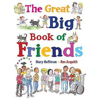 The Great Big Book of Friends by Mary Hoffman - 9781786030542 Book