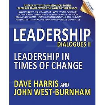 Leadership Dialogues - Leadership in Times of Change - II by Dave Harri