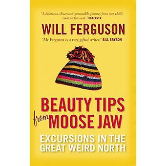 Beauty-Tipps von Moose Jaw - Ausflüge in die große seltsame Nord (Main