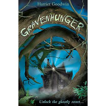 Gravenhunger by Harriet Goodwin - 9781847151544 Book