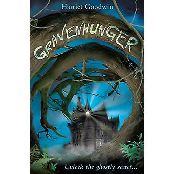 Gravenhunger von Harriet Goodwin - 9781847151544 Buch