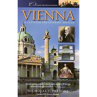 Vienna - A Cultural and Literary History by Nicholas T. Parsons - 9781