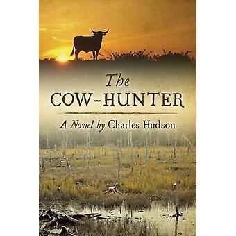 Ko-jägaren - en roman av Charles Hudson - 9781611173871 bok