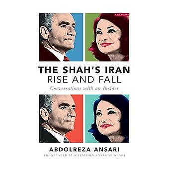 Der Schah Iran - Aufstieg und Fall - Gespräche mit einem Insider von Abd