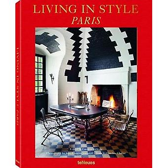 Living in Style Paris by Caroline Sarkozy - 9783961710058 Book