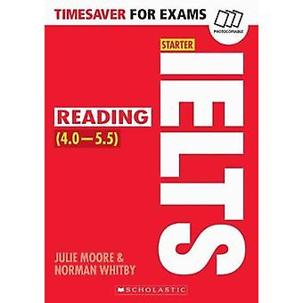 IELTS Starter - leitura por Julie Moore - Norman Whitby - 978140716977