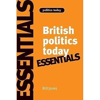 Brytyjskiego polityka dziś: Essentials