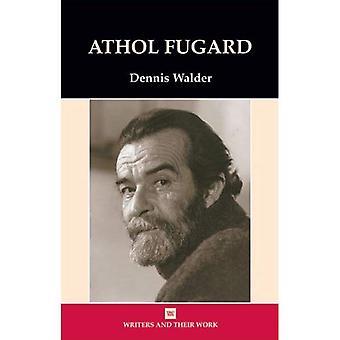 Athol Fugard (Writers & Their Work)