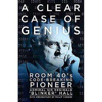 A Clear Case of Genius: Room 40's Code-Breaking Pioneer