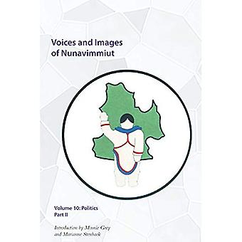 Voix et Images des Nunavimmiut, Volume 10