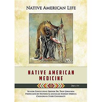 Native American Medicine (Native American Life (Mason Crest))