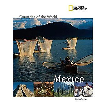National Geographic Countries of the World: Mexico (Countries of the World (Gareth Stevens))