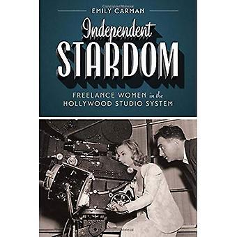 Unabhängige Stardom (Texas Film & Media Studies Reihe)