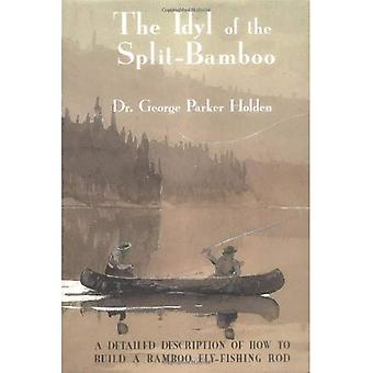 Idyl of the Split Bamboo