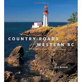 Country Roads of Western BC