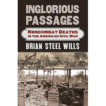 Les Passages peu glorieux: Non-combat morts durant la guerre de sécession