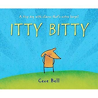 Itty Bitty [Board book]