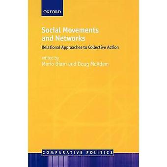 Sociales enfoques relacionales movimientos y redes de acción colectiva de Diani y Mario