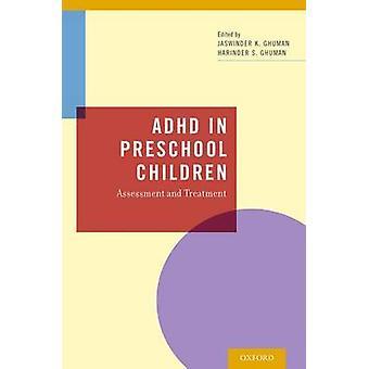 TDAH em crianças prées-escolar avaliação e tratamento por Ghuman & Jaswinder
