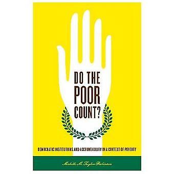 Les pauvres comptent des Institutions démocratiques et la responsabilité dans un contexte de pauvreté par TaylorRobinson & Michelle M.