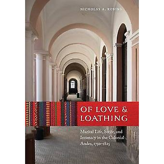 Of Love and Loathing by Robins & Nicholas A.