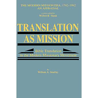 Translation as Mission by Smalley & William A.