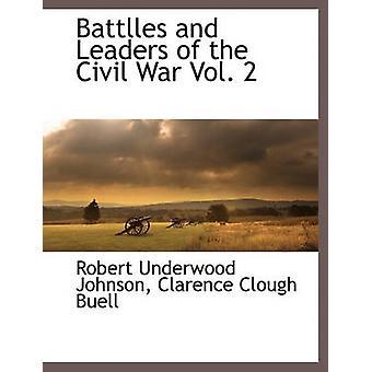 Battlles og ledere af borgerkrigen Vol. 2 af Johnson & Robert Underwood