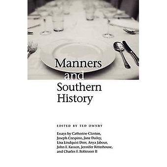 Manners and Southern History by Ownby & Ted