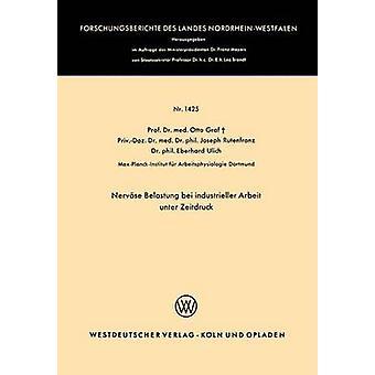 Nervse Belastung bei industrieller Arbeit unter Zeitdruck par Graf & Otto