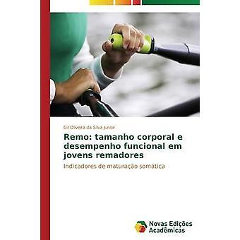 Remo tamanho corporal e desempenho funcional em jovens remadores by Oliveira da Silva Junior Gil