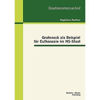 Grafeneck ALS Beispiel Fur Euthanasie Im NSStaat by Ruoffner & Magdalena