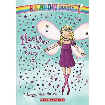 Heather the Violet Fairy by Daisy Meadows - Georgie Ripper - 97804397