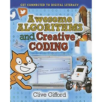 Awesome Algorithms and Creative Coding by Clive Gifford - 97807787155