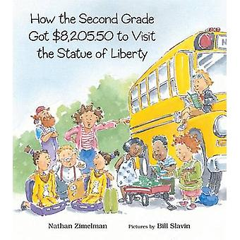 How the Second Grade Got $8 -205.50 to Visit the Statue of Liberty by