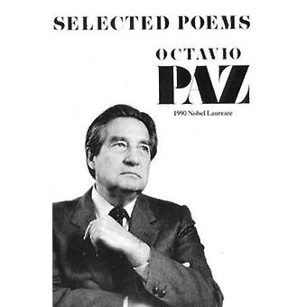Selected Poems by Octavio Paz - 9780811208994 Book
