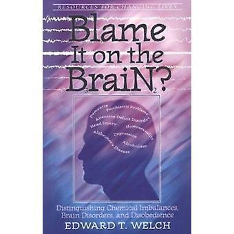 Blame it on the Brain? - Distinguishing Chemical Imbalances - Brain Di