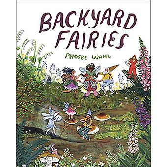 Backyard Fairies by Phoebe Wahl - 9781524715281 Book