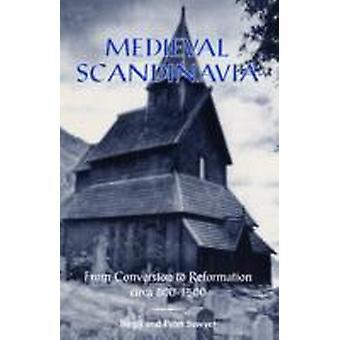 Escandinávia medieval de conversão para Reformation circa 8001500 por Birgit Sawyer & Peter Sawyer